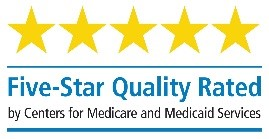 Five Star Quality Rated by Centers for Medicare and Medicaid Services